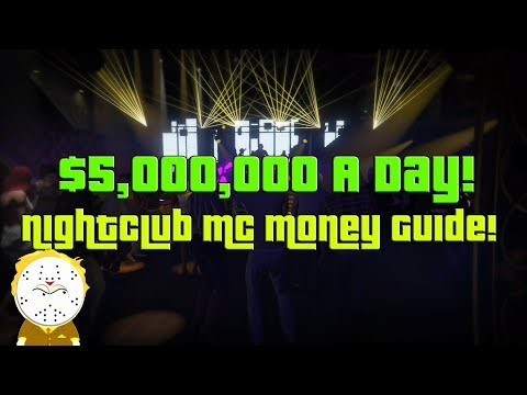 GTA Online How To Make $5,000,000 A Day Nightclub, MC Ultimate Money Guide!