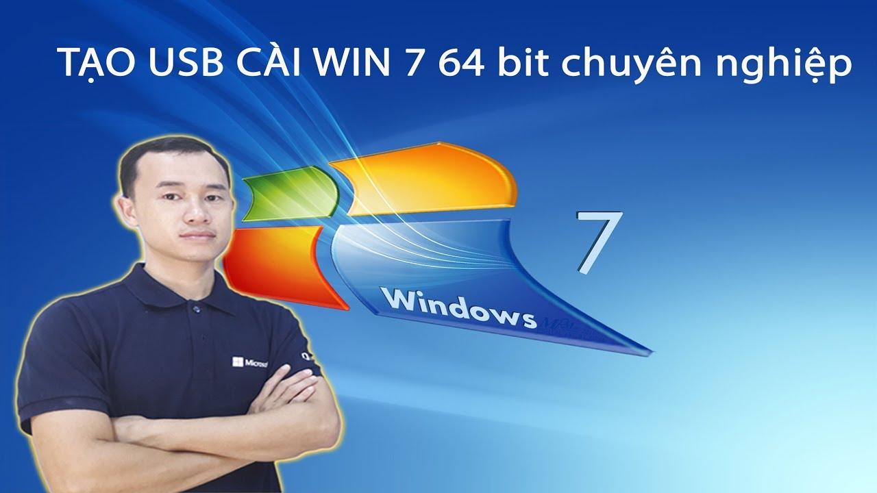 Cách tạo USB cài win và cài window 7 64 bit bản chuẩn