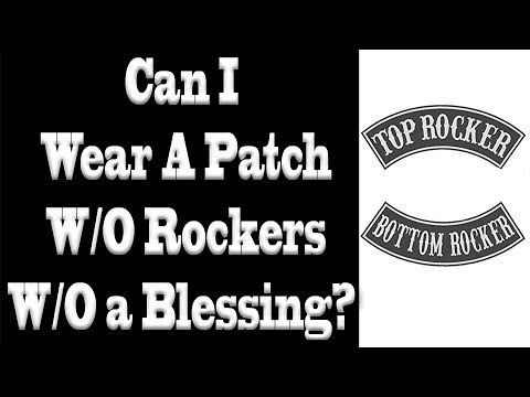 Can I Wear a Patch with No Rockers without a Blessing?