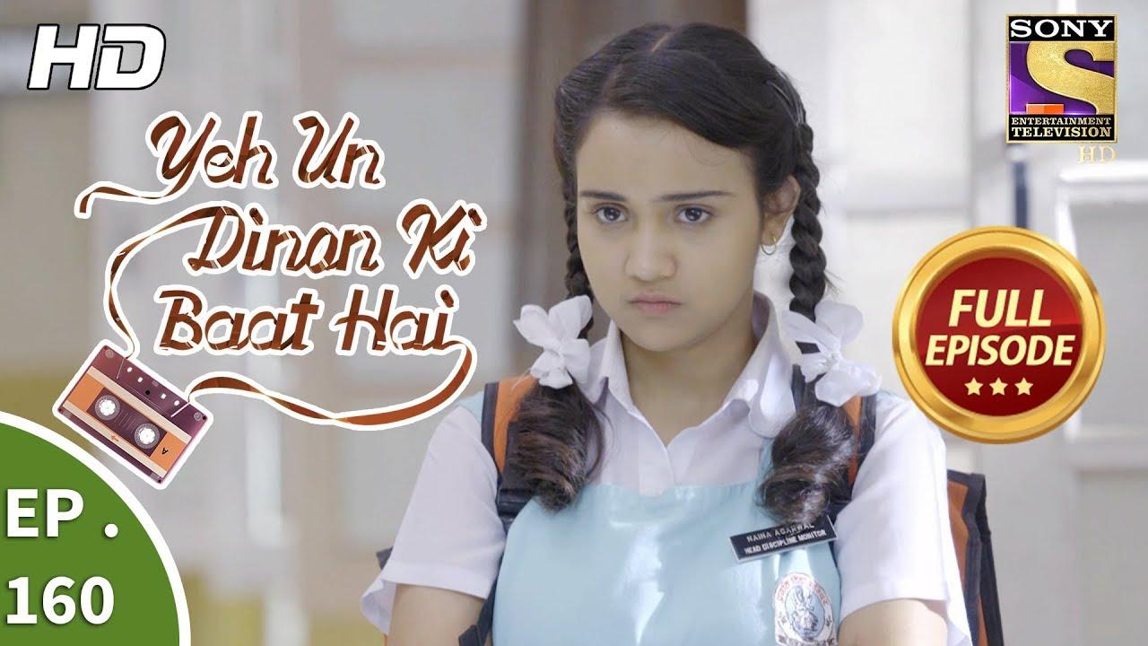 Download Yeh Un Dinon Ki Baat Hai - Ep 160 - Full Episode - 16th  April, 2018