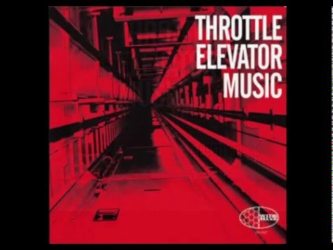 Throttle Elevator Music - Circulation