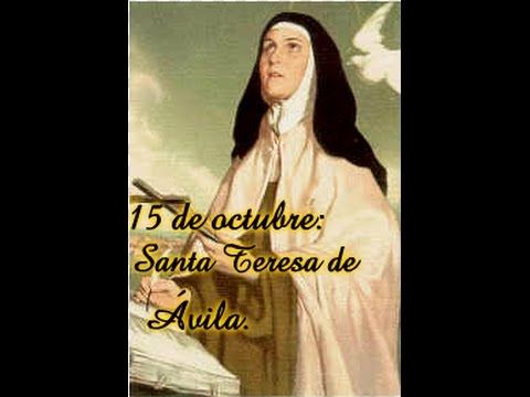 Frases Para Refrescar El Alma Santa Teresa De ávila Youtube