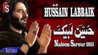 Nadeem Sarwar | Hussain Labbaik | 2015  | 4K