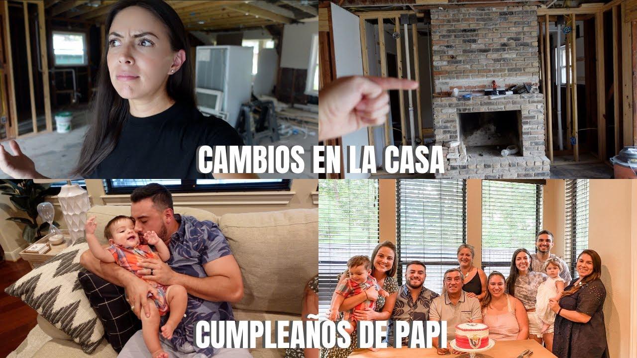 COMO VA LA CASA 🏡 | CUMPLEAÑOS PAPI 👨🏻 | VLOG
