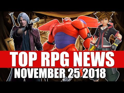 Top RPG News of the Week - Nov 25 2018 (Kingdom Hearts 3, Devil May Cry) thumbnail