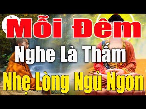 Mỗi Tối Nghe Lời Phật Dạy NHẸ LÒNG Tiêu Tan Mọi Phiền Muộn Khổ Đau Trong Cuộc Sống