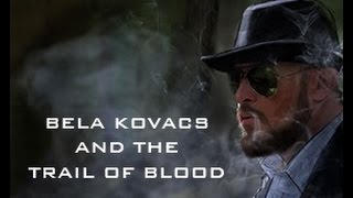 Criminal Investigation Games:  Bela Kovacs and the Trial of Blood