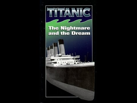 Titanic - The Nightmare and the Dream (1986)