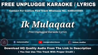 Ik Mulaqaat Dream Girl Free Unplugged Karaoke Lyrics Ayushmann Khurrana Nushrat Bharucha