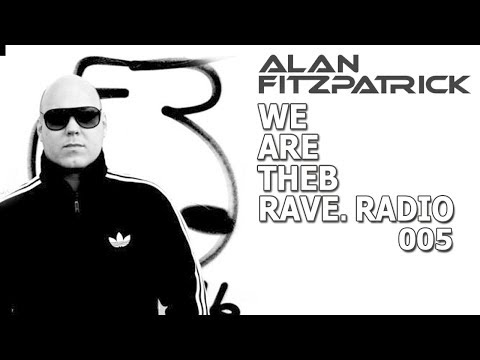 Alan Fitzpatrick - We Are The Brave Radio 005 (28 May 2018)