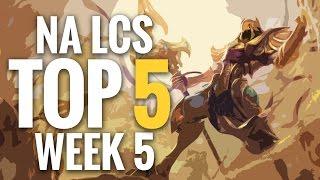 Top 5 NA LCS - Summer Week 5 - League of Legends