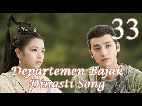 【Indo Sub】Departemen Bajak Dinasti Song 33丨The Plough Department Of Song Dynasty 33
