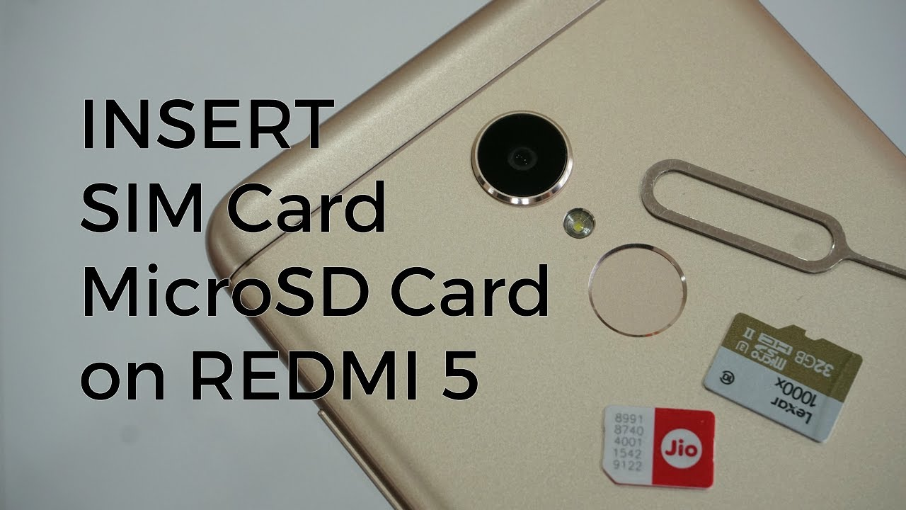 How To Insert Dual Sim And Microsd Card On Redmi 5 Youtube