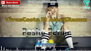 VivasCosta Ft AlexXRamm - Pasito Perron - 🎵((🎧 Grandes De La Costa Mix 🎧))🎵 - Tribal 2017