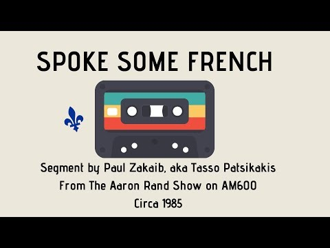 Spoke Some French: classic Montreal radio