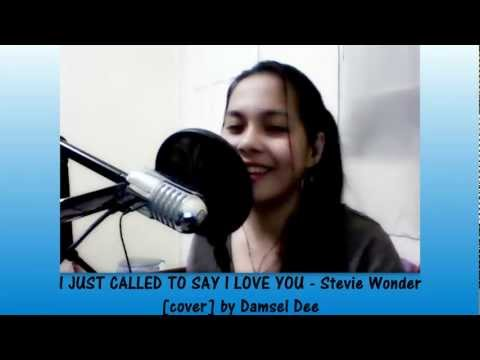 I JUST CALLED TO SAY I LOVE YOU - Stevie Wonder [Instrumental / Karaoke cover] by Damsel Dee