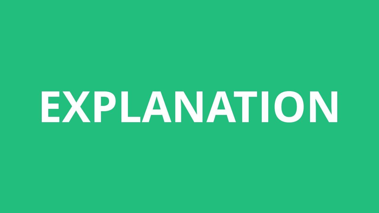 How To Pronounce Explanation - Pronunciation Academy