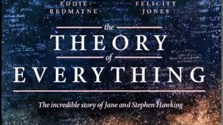 The Theory of Everything Soundtrack 08 - The Origins of Time