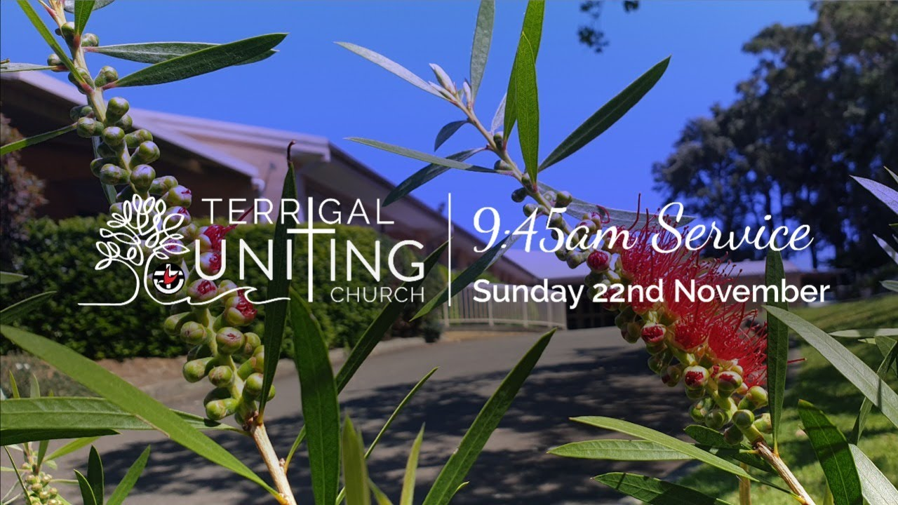 9:45am Service: Sunday 22nd November