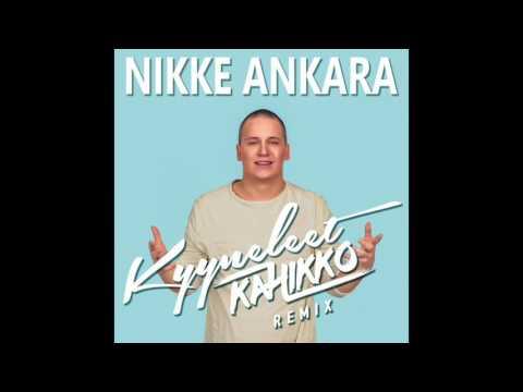 Nikke Ankara - Kyyneleet (Kahikko Remix)