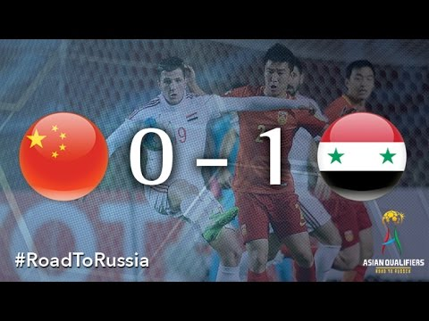 China vs Syria (Asian Qualifiers - Road to Russia)