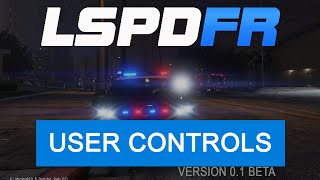 GTA 5 PC LSPDFR Mod Install In Game Controls