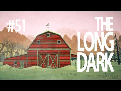 STACY'S STABLES? - THE LONG DARK (EP.51)