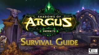 Legion Patch 7.3: Shadows of Argus – Survival Guide