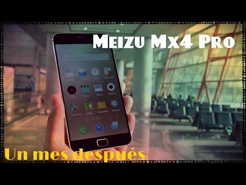 Meizu Mx4 Pro, impresiones después de un mes y opinión