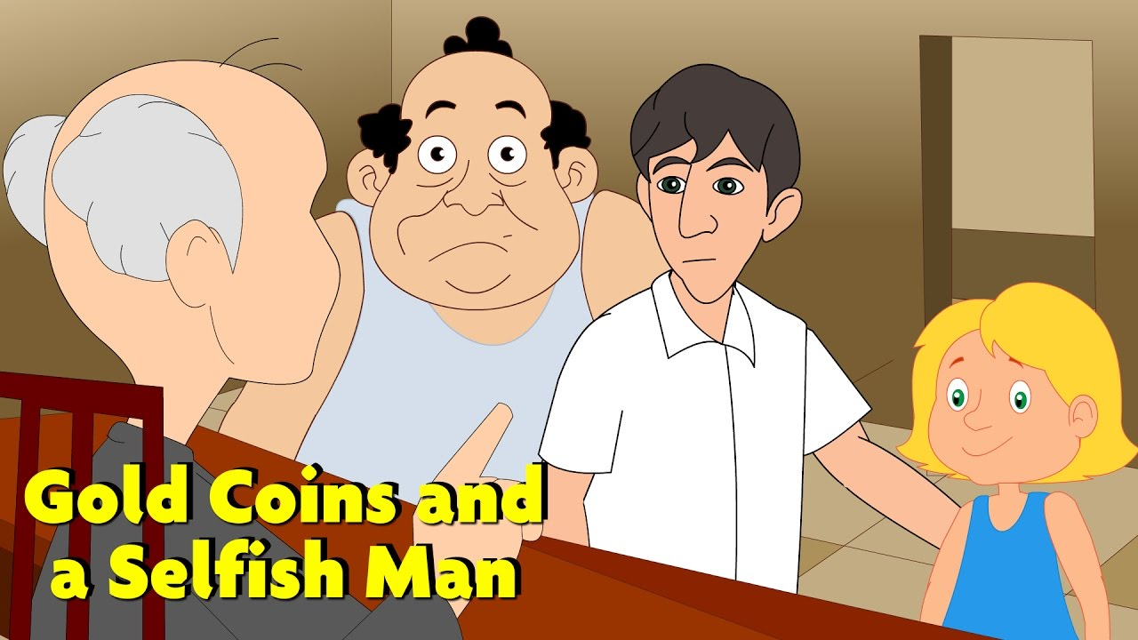 gold coins and a selfish man english popular stories