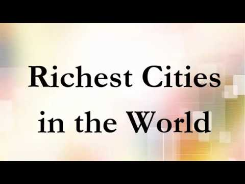 Top Richest Cities in the World Documentary