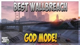 GTA 5 Online: Best Wallbreach - God Mode (Hiding Spot) - Move Quickly Under Map! [GTA V]