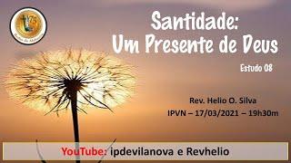 08 - Santidade: Um Presente de Deus