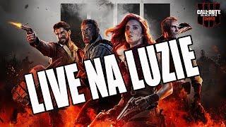 CALL OF DUTY BLACK OPS 4  ZOMBIES - LIVE NA LUZIE - Na żywo