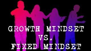 Growth Mindset vs. Fixed Mindset RAP!
