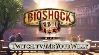 Live Streaming - BioShock Infinite [Offline]