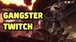 GANGSTER TWITCH SKIN SPOTLIGHT - LEAGUE OF LEGENDS