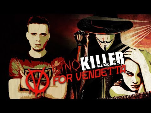 """Обзор фильма """"V значит Вендетта"""" (Диванные анархисты) – KinoKiller"""