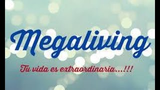 Megaliving (Tu vida es extraordinaria)