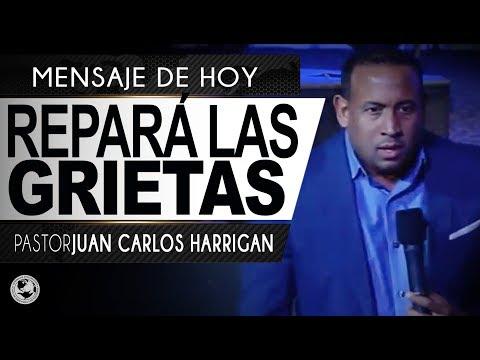 Repará las grietas - Pastor Juan Carlos Harrigan