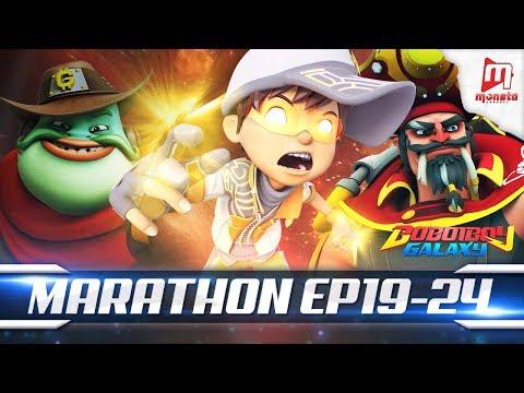 BoBoiBoy Galaxy Marathon - EPISOD 19 - 24