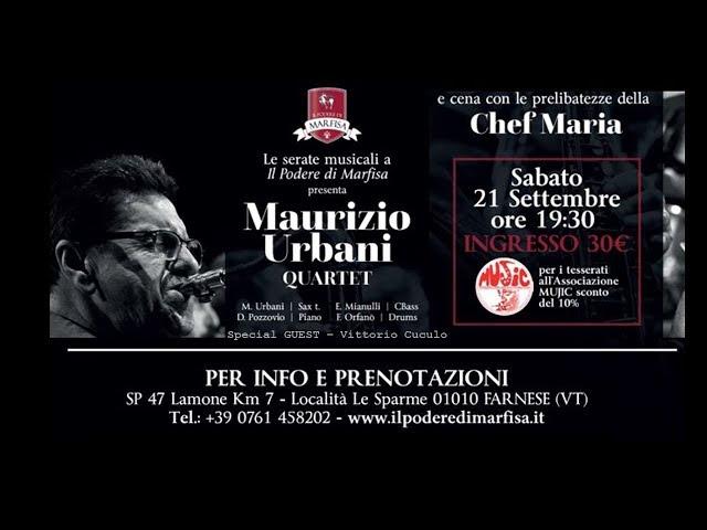 Jazz in Cantina: il Maurizio Urbani 4et special guest Vittorio Cuculo al Podere di Marfisa