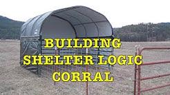 Building Shelter Logic Corral for Calves