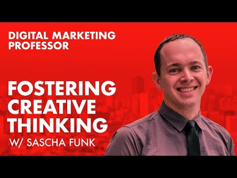 Digital Marketing Professor / Fostering Creative Thinking