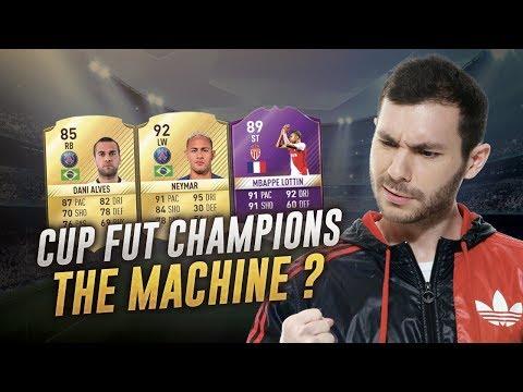 FIFA 17 - CUP FUT CHAMPIONS - THE MACHINE ?
