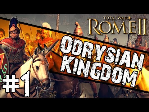 Total War: Rome II - Odrysian Kingdom Campaign #1 ~ The True Thracians!