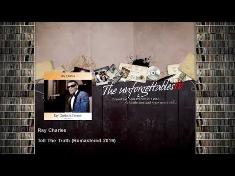 Ray Charles - Tell The Truth - Remastered 2019 mp3