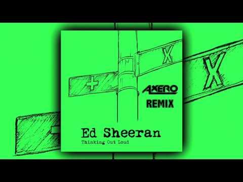 Ed Sheeran - Thinking Out Loud (Jasmine Thompson Cover) [Axero Remix]