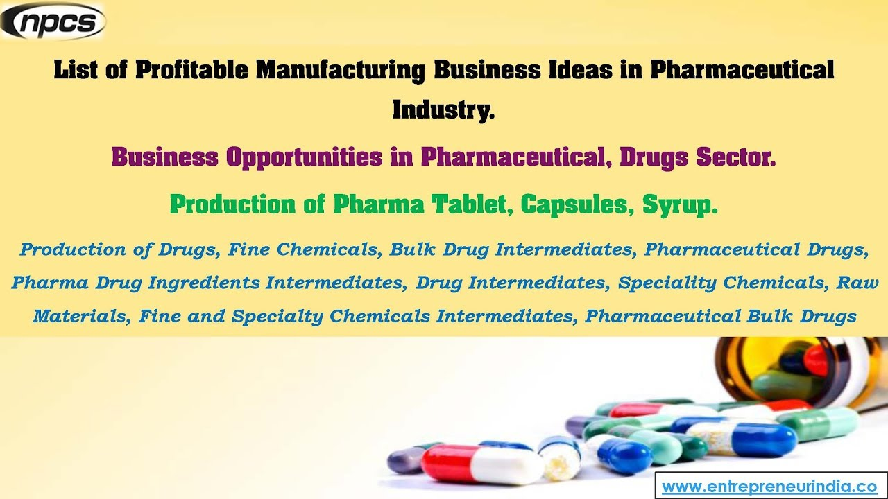 Manufacturing Business Ideas in Pharmaceutical Industry
