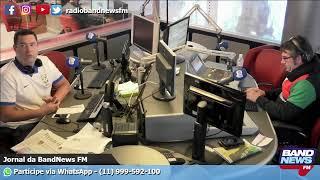 Jornal da BandNews FM - 07/06/2019